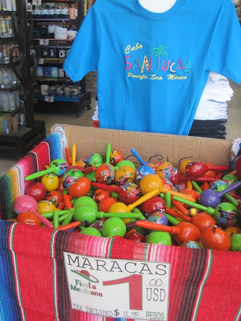 Maracas and t-shirts are good things to bring home from Cabo.